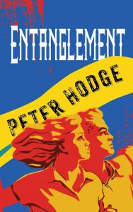 Cover of Entanglement by author Peter Hodge